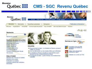 CMS - SGC  Revenu Québec