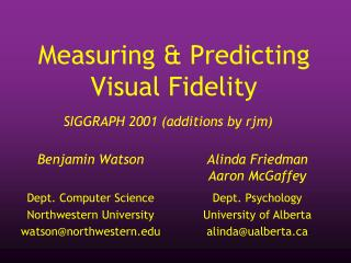 Measuring & Predicting Visual Fidelity