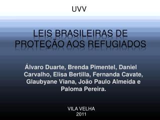 Leis Brasileiras de Prote��o aos Refugiados