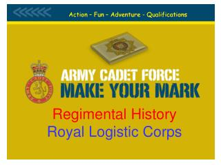 Regimental History Royal Logistic Corps