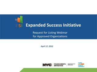 Expanded Success Initiative Request for Listing Webinar  for Approved Organizations