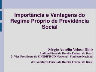 Importância e Vantagens do Regime Próprio de Previdência Social
