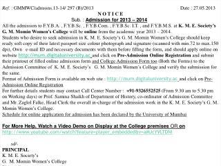Ref.  : GMMWC/admssns.13-14/ 297 (B)/2013                        Date : 27.05.2013 N O T I C E