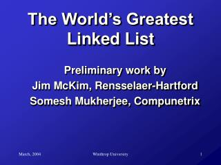 The World's Greatest Linked List