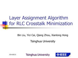 Layer Assignment Algorithm for RLC Crosstalk Minimization