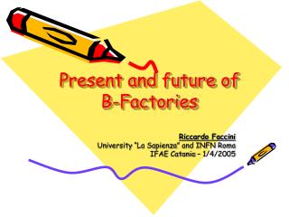 Present and future of  B-Factories