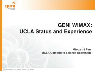 GENI WiMAX:  UCLA Status and Experience
