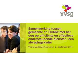 VVOS-studiedag Antwerpen, 27 september 2011