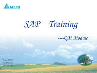 SAP    Training ----QM Module