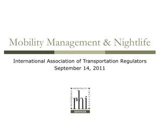 Mobility Management & Nightlife