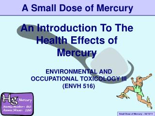 A Small Dose of Mercury
