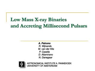 Low Mass X-ray Binaries and Accreting Millisecond Pulsars