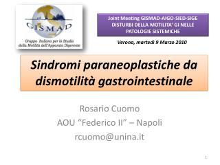 Sindromi  paraneoplastiche da  dismotilità  gastrointestinale