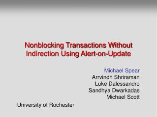Nonblocking Transactions Without Indirection Using Alert-on-Update