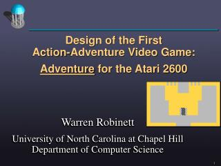 Design of the First Action-Adventure Video Game:  Adventure for the Atari 2600