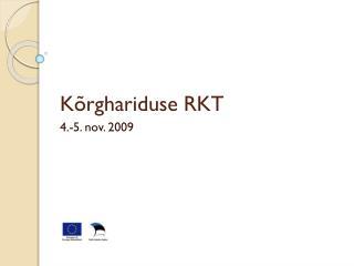 Kõrghariduse RKT 4.-5. nov. 2009