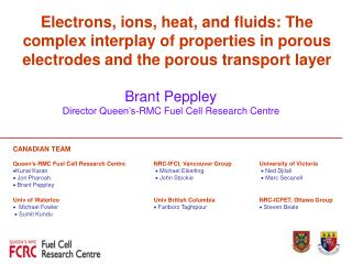 Brant Peppley Director Queen's-RMC Fuel Cell Research Centre