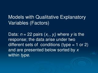 Models with Qualitative Explanatory Variables (Factors)