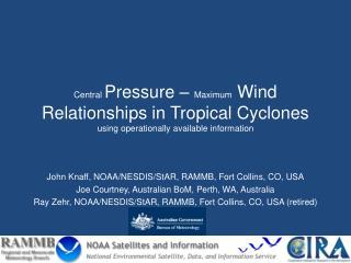 John  Knaff , NOAA/NESDIS/ StAR , RAMMB, Fort Collins, CO, USA