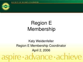 Region E Membership