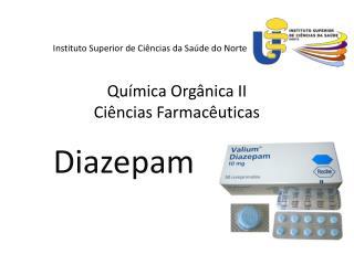 Instituto  Superior de  Ci ências  da Saúde do Norte Química Orgânica II Ciências Farmacêuticas