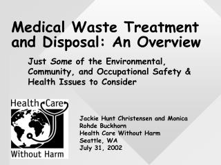 Medical Waste Treatment and Disposal: An Overview