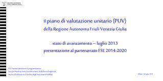 Udine , 16 luglio 2013