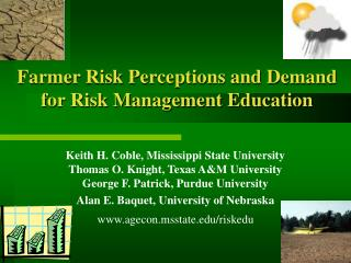 Farmer Risk Perceptions and Demand for Risk Management Education