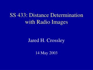 SS 433: Distance Determination with Radio Images