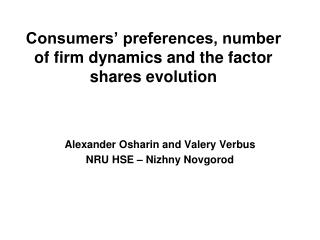 Consumers' preferences, number of firm dynamics and the factor shares evolution