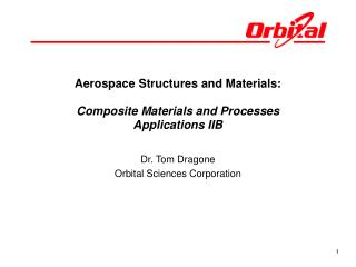 Aerospace Structures and Materials: Composite Materials and Processes Applications IIB