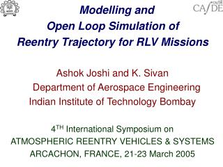 Modelling and  Open Loop Simulation of Reentry Trajectory for RLV Missions