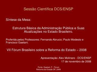 Sessão Científica DCS/ENSP