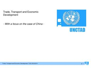 Trade, Transport and Economic Development - With a focus on the case of China -