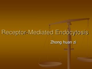 Receptor-Mediated Endocytosis