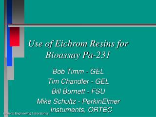 Use of Eichrom Resins for Bioassay Pa-231