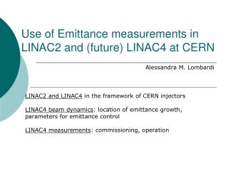 Use of Emittance measurements in LINAC2 and (future) LINAC4 at CERN