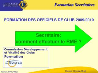 FORMATION DES OFFICIELS DE CLUB 2009/2010
