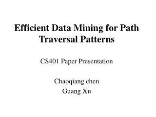 Efficient Data Mining for Path Traversal Patterns