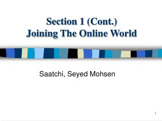 Section 1 (Cont.) Joining  The Online World