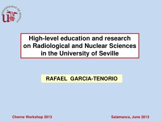 High-level education and research on Radiological and Nuclear Sciences