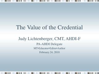 The Value of the Credential
