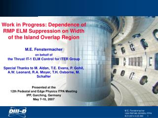 Work in Progress: Dependence of RMP ELM Suppression on Width of the Island Overlap Region