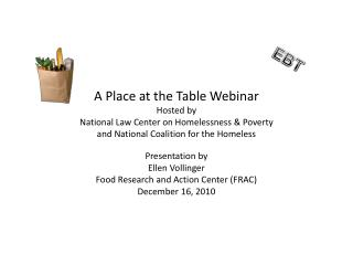 Presentation by  Ellen Vollinger Food Research and Action Center (FRAC) December 16, 2010