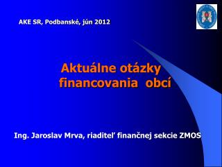Ing. Jaroslav Mrva, riaditeľ finančnej sekcie ZMOS
