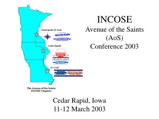 INCOSE  Avenue of the Saints (AoS) Conference 2003