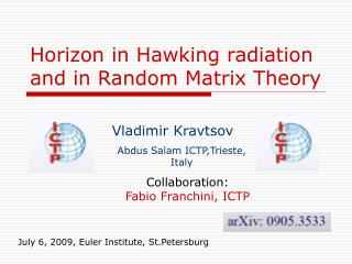 Horizon in Hawking radiation and in Random Matrix Theory