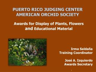 Puerto Rico Judging Center  American Orchid Society