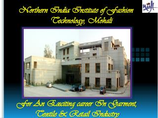 Northern India Institute of Fashion       Technology, Mohali