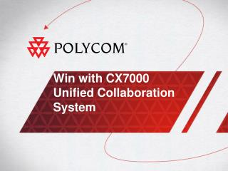 Win with CX7000 Unified Collaboration System
